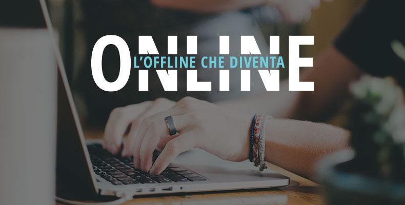 Marketing: l'offline che diventa online