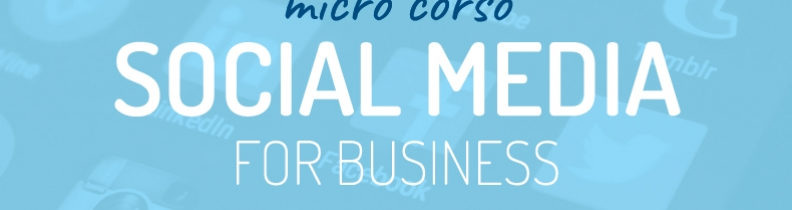"Micro corso ""Facebook e Social design for Business"" 3.0"